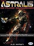 Astralis - Os Filhos Do Passado - A.j. Mitar - ebook