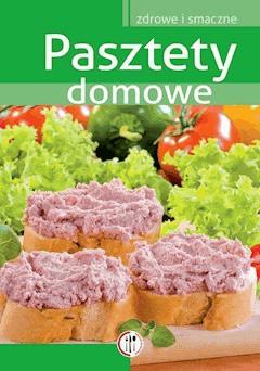 Pasztety domowe - Marta Szydłowska - ebook