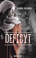 Deficyt - Klaudia Zalewska - ebook