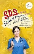SOS - Schwestern für alle Fälle - Band 5: Prinzen, Popstars, Wohnheimpartys - Beatrix Mannel - E-Book