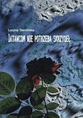 Latawcom nie potrzeba skrzydeł - Lucyna Siemińska - ebook