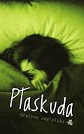 Płaskuda - Grażyna Jagielska - ebook