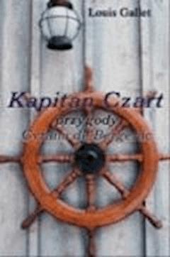 Kapitan Czart  - Louis Gallet  - ebook
