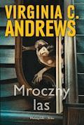 Mroczny las - Virginia C. Andrews - ebook