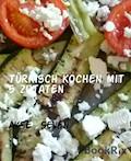 Türkisch kochen mit  5 Zutaten - Ayse Seven - E-Book