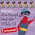 Michael Ende - 01: Jim Knopf und die Wilde 13 (Hörspiel) - Michael Ende - Hörbüch