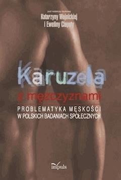 Karuzela z mężczyznami - Katarzyna Wojnicka, Ewelina Ciaputa - ebook