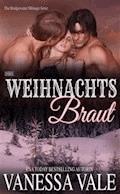 Ihre Weihnachts Braut - Vanessa Vale - E-Book