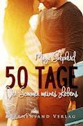 50 Tage: Der Sommer meines Lebens - Maya Shepherd - E-Book