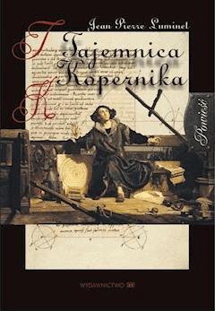 Tajemnica Kopernika - Jean-Pierre Luminet - ebook
