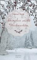Sternchen sucht Weihnachten - Thomas Eisele - E-Book