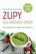 Zupy dla zdrowia i urody - Nicole Pisani - ebook