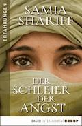 Der Schleier der Angst - Samia Shariff - E-Book