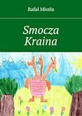 Smocza Kraina - Rafał Miotła - ebook