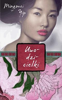 Uwodzicielki - Mingmei Yip - ebook