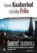 Śmierć słowika - Lene Kaaberbol, Agnete Friis - ebook + audiobook