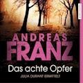 Das achte Opfer - Andreas Franz - E-Book + Hörbüch