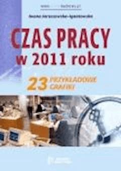 Czas pracy w 2011 roku. 23 przykładowe grafiki  - Iwona Jaroszewska-Ignatowska - ebook