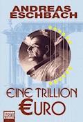 Eine Trillion Euro - Kurzgeschichte - Andreas Eschbach - E-Book