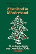 Alpenland in Mörderhand - Andreas Föhr - E-Book