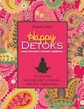 Happy Detoks. 10-dniowy holistyczny program odnowy organizmu - Kasia Bem - ebook