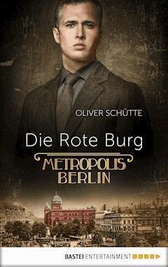Die Rote Burg - Oliver Schütte - E-Book