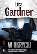 W ukryciu - Lisa Gardner - ebook