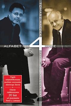 Alfabet na 4 ręce - Tomasz Raczek - ebook