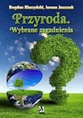 Przyroda. Wybrane zagadnienia - Bogdan Kluczyński, Iwona Jaszczuk - ebook