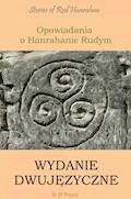 Opowiadania o Hanrahanie Rudym. Wydanie dwujęzyczne angielsko-polskie - William Butler Yeats - ebook