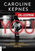 XXL-Leseprobe: YOU - Du wirst mich lieben - Caroline Kepnes - E-Book