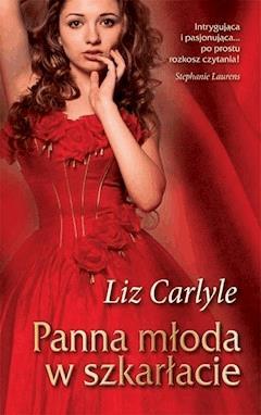 Panna młoda w szkarłacie - Liz Carlyle - ebook