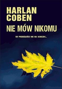 Nie mów nikomu - Harlan Coben - ebook