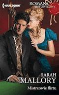 Mistrzowie flirtu - Sarah Mallory - ebook