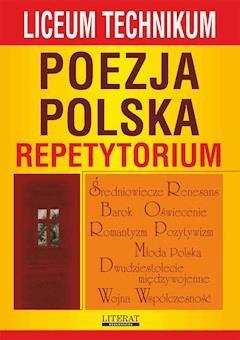 Poezja polska. Repetytorium. Liceum, technikum - Anna Skibicka - ebook