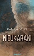 Nieukarani - Kamila Denis - ebook