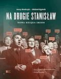 Na drugie Stanisław. Nowa księga imion - prof. dr hab. Jerzy Bralczyk, Michał Ogórek - ebook
