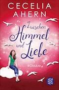 Zwischen Himmel und Liebe - Cecelia Ahern - E-Book