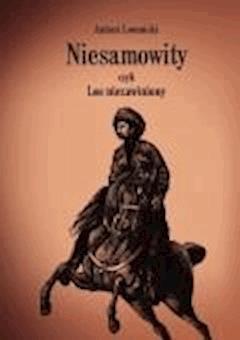 Niesamowity czyli Los niezawiniony - Antoni Łomnicki - ebook