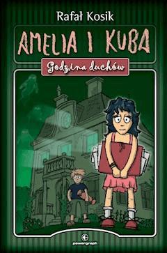 Amelia i Kuba - Rafał Kosik - ebook