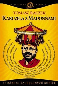 Karuzela z Madonnami - Tomasz Raczek - ebook
