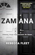 Zamiana - Rebecca Fleet - ebook