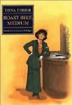 Roast Beef, Medium: The Business Adventures of Emma McChesney - Edna Ferber - ebook