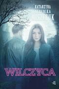 Wilczyca - Katarzyna Berenika Miszczuk - ebook