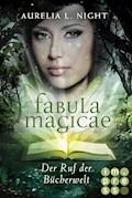 Fabula Magicae 1: Der Ruf der Bücherwelt - Aurelia L. Night - E-Book