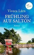 Frühling auf Saltön - Viveca Lärn - E-Book