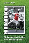 Fußballfieber - Michael Wald - E-Book
