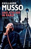 Das Atelier in Paris - Guillaume Musso - E-Book