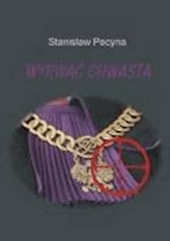Wyrwać chwasta - Stanisław Pecyna - ebook