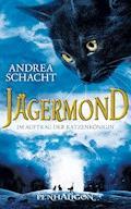 Jägermond 2 - Im Auftrag der Katzenkönigin - Andrea Schacht - E-Book